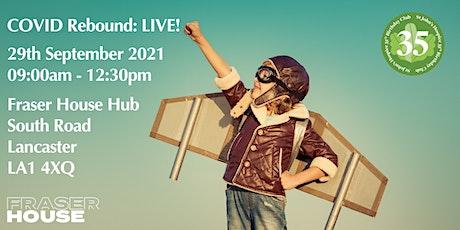 COVID Rebound: LIVE! tickets