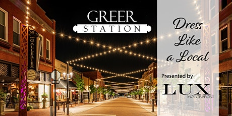 Greer Station ~ Dress Like A Local tickets
