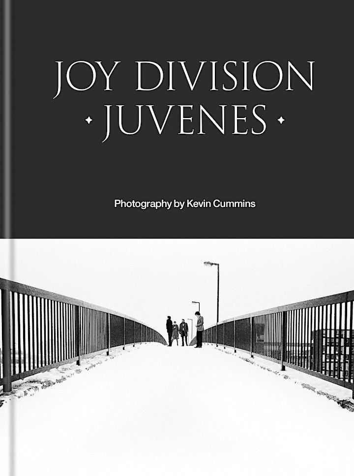 JOY DIVISION: JUVENES - Kevin Cummins in conversation with John Robb image