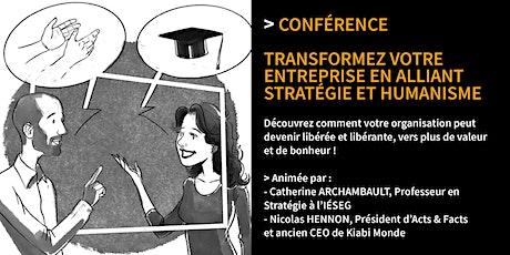 Conférence : Transformez votre entreprise en alliant stratégie et humanisme billets