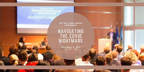 NCF_SHRM Annual Conference: Navigating the COVID Nightmare tickets