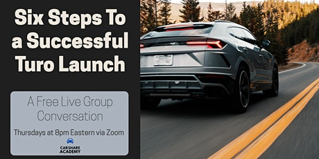 Six Steps To a Successful Turo Launch tickets