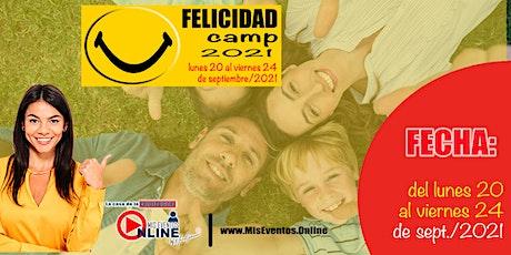 FELICIDAD CAMP 2021 entradas
