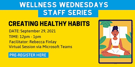 Principal's Office Wellness Wednesdays Series - Creating Healthy Habits tickets