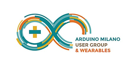 Arduino User Group & Wearables | 21 settembre 2021 tickets