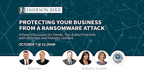Cybersecurity Panel: Protecting Your Business From a Ransomware Attack tickets