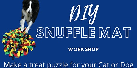 Snuffle Mat Workshop - make and take a fun treat toy for your pet tickets