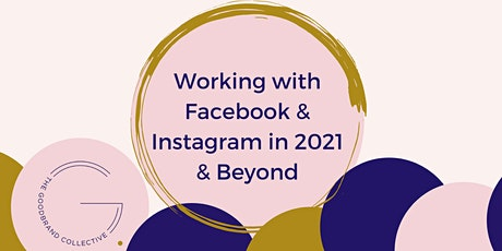 Working with Facebook and Instagram  in 2021/22 Tickets