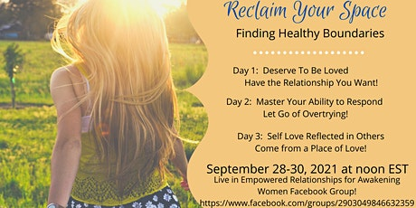 Reclaim Your Space:  Finding Healthy Boundaries tickets