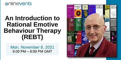 An Introduction to Rational Emotive Behaviour Therapy (REBT) - Windy Dryden tickets