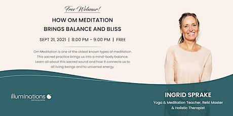Free Webinar: How Om Meditation Brings Balance And Bliss With Ingrid Sprake tickets