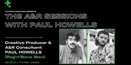 A&R Sessions with Film/TV Creative Producer and A&R consultant Paul Howells tickets