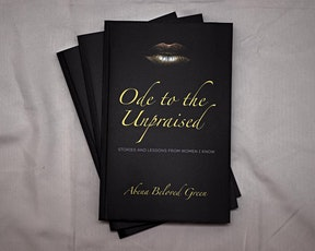 Book Launch: Ode to the Unpraised by Abena Beloved Green tickets
