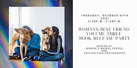 Woman's Best Friend Volume Three Book Release Party tickets