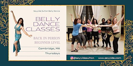 Belly Dance Classes (Beginners) -- IN PERSON tickets