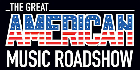 The Great American Music Roadshow tickets