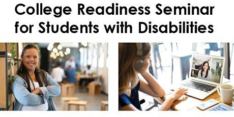 College Readiness Seminar for Students with Disabilities tickets