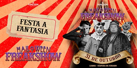 Halloween 2021 |  FREAKSHOW Lisbon edition! tickets