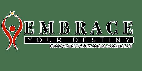USM Women's Forum  2021Annual Conference Embrace Your Destiny tickets