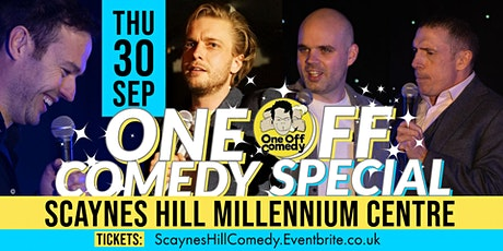 One Off Comedy Special @ Scaynes Hill Millennium Centre! tickets