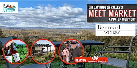 BGHV's Meet Market: A Pop-Up Night Out @ Benmarl Winery tickets