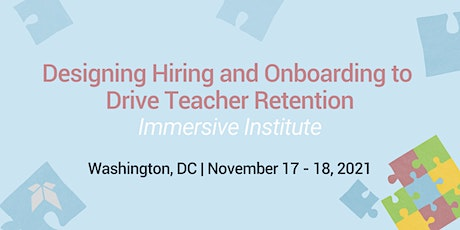 Designing Hiring and Onboarding to Drive Teacher Retention tickets