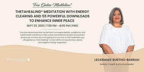Thetahealing® Meditation With Energy Clearing tickets