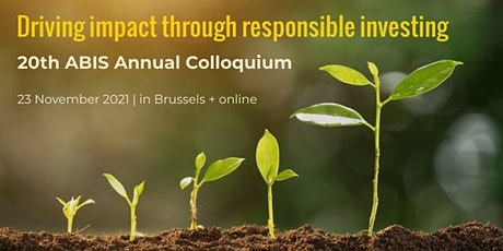 Driving impact through responsible investing - 20th ABIS Annual Colloquium tickets