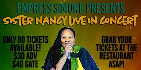 SISTAH NANCY IN CONCERT WHAT A BAM BAM  REAL REGGAE QUEEN OUTTA  JAMAICA tickets