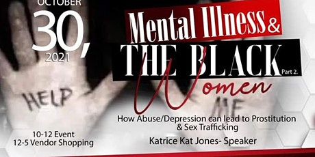 Mental Illness and the Black Women tickets