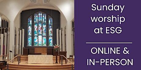 ESG Sunday Worship Service tickets