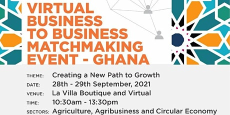 Virtual Business to Business Matchmaking Event -Ghana tickets