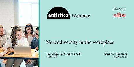 Autistica Webinar: Neurodiversity in the workplace tickets