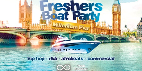 The Official London Freshers 2021 Boat Party - Hosted By Your Student Guide tickets