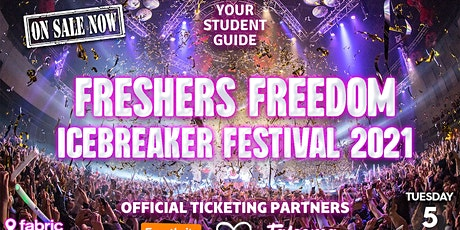 The Official London Freshers Freedom Icebreaker Festival 2021 by YSG tickets