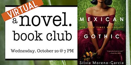 A Novel Book Club: Mexican Gothic tickets