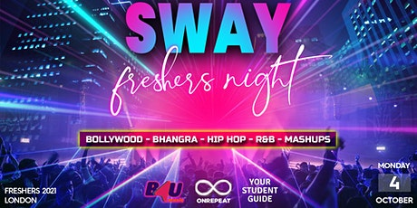 Sway Freshers Night (Bollywood & Bhangra) - The Official Desi Icebreaker tickets