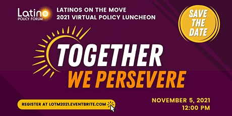 Latinos on the Move, 2021 Virtual Policy Luncheon Tickets