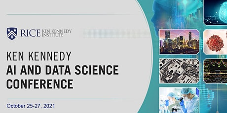 2021 Virtual Ken Kennedy AI and Data Science Conference tickets