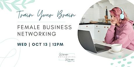 Train Your Brain - Women's Business Networking tickets