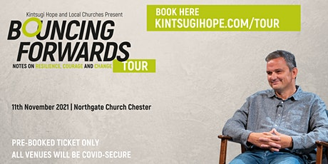 Bouncing Forwards Tour | Northgate Church Chester tickets