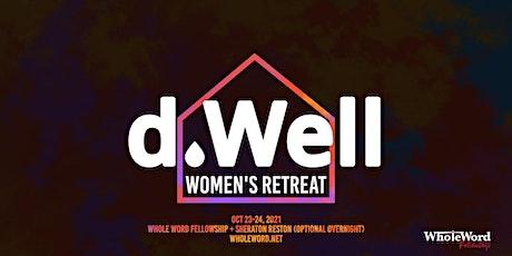 DWELL Women's Retreat tickets