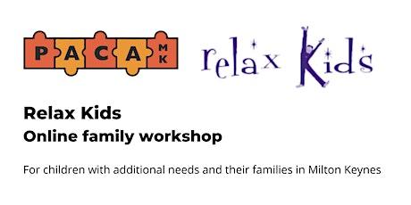 Relax Kids - Family Online Workshop tickets