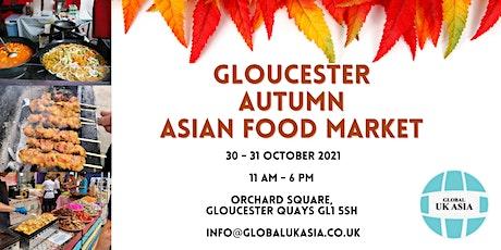Gloucester Autumn Asian Food Market tickets