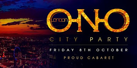 ONO LONDON - City Party tickets