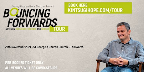 Bouncing Forwards Tour | St Georges Church Glascote tickets