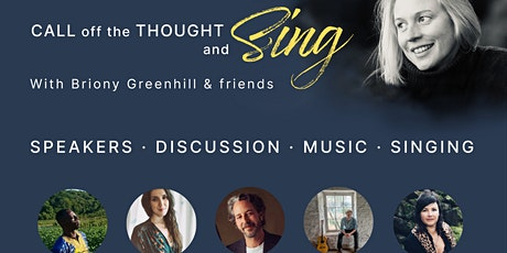 Call off the Thought and Sing - Whole Series tickets