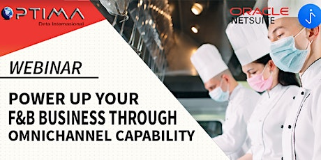 Power Up Your F&B Business Through Omnichannel Capability tickets