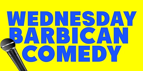 *FREE* Wednesday Barbican Comedy tickets