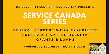 Service Canada FSWEP & Student Apprenticeships & Grants Presentation tickets